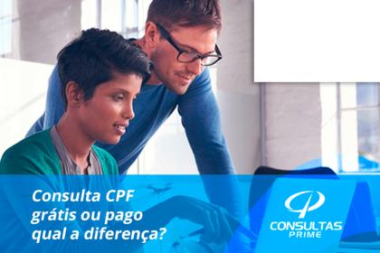 Consulta CPF grátis ou pago qual a diferença