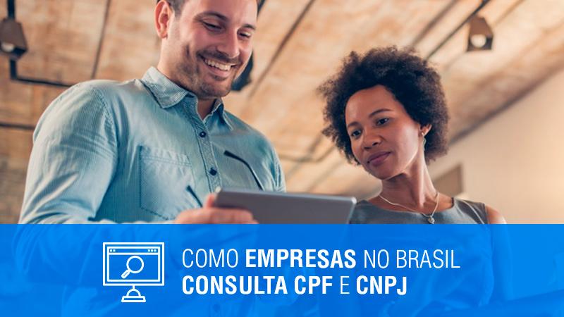 Como Empresas no Brasil Consulta CPF e Consulta CNPJ