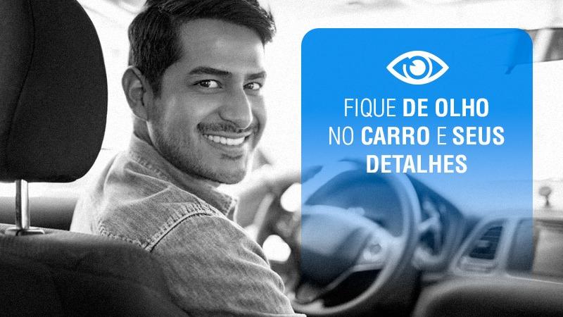 Fique de Olho no Carro e seus detalhes