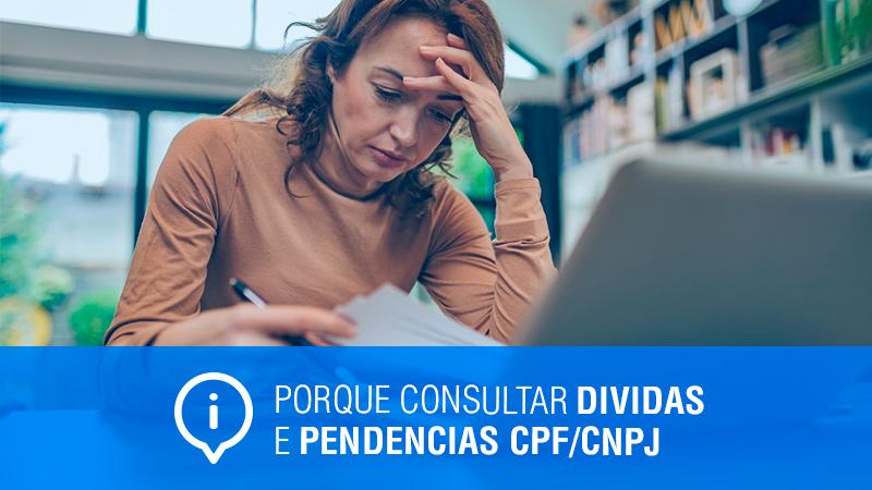 Consultar Dividas e Pendências CPF/CNPJ