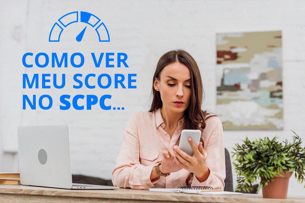 Como ver meu Score no SCPC ?