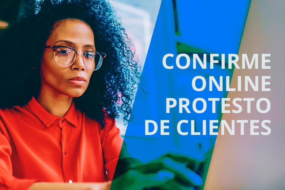 Confirme online protesto de clientes