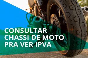 Consultar chassi de moto pra ver IPVA