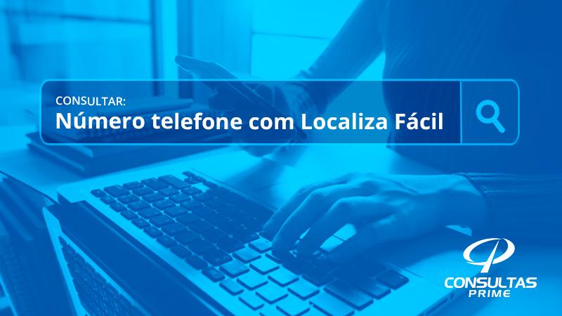 Consultar número de telefone com Localiza Fácil