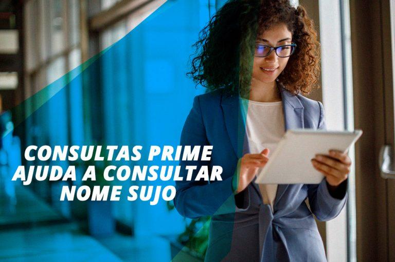 Consultas Prime ajuda a consultar nome sujo