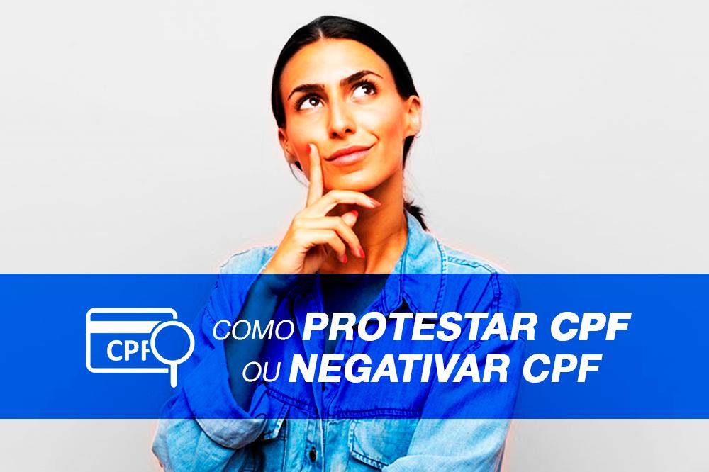 Como Protestar CPF ou Negativar CPF