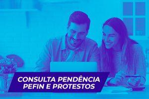 Consulta pendência pefin e protesto